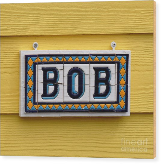 BOB Wood Print by Tanya  Searcy
