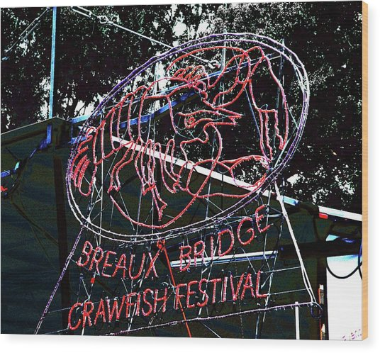 Breaux Bridge Crawfish Festival Wood Print