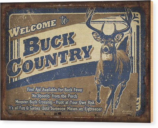 Buck Country Sign Wood Print