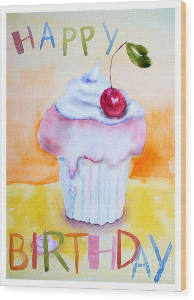 Cake With Insription Happy Birthday Wood Print