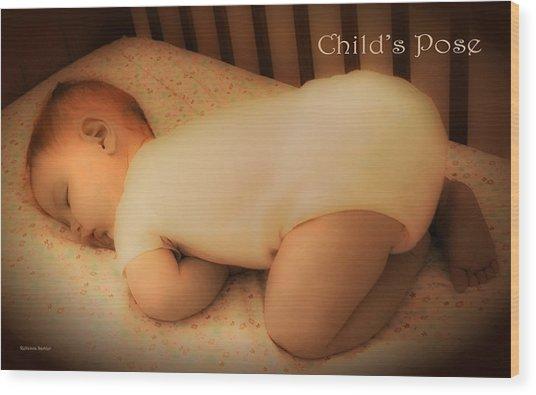 Child's Pose Wood Print