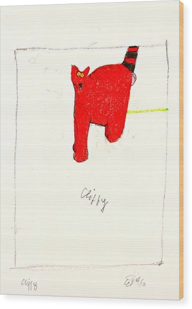 Clifford The Dog Its Not But Cliffy The Cat It Is Wood Print by Cliff Spohn