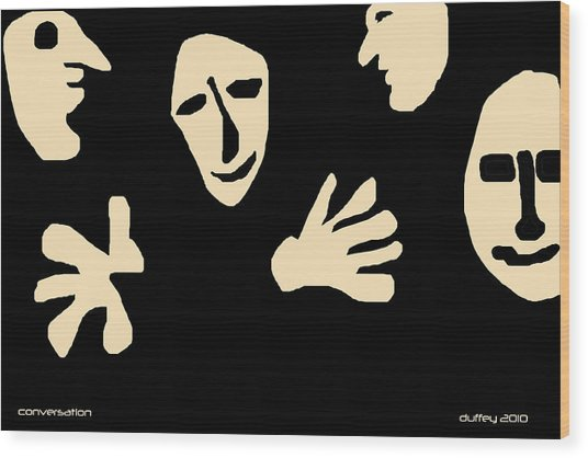 Conversation Wood Print