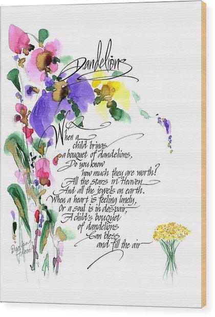 Dandelions Poem And Art Wood Print
