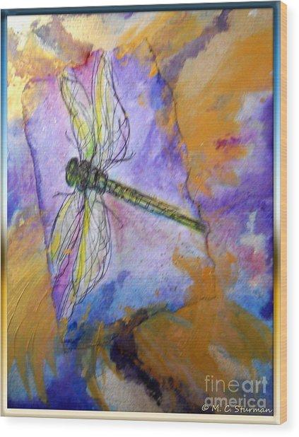 Dragonfly Dreams Wood Print by M c Sturman