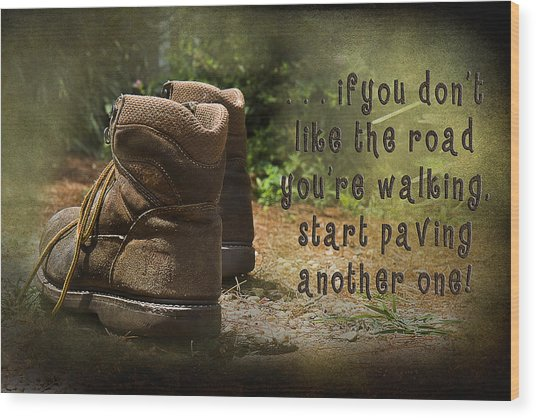 Encouragement Wood Print by Trudy Wilkerson