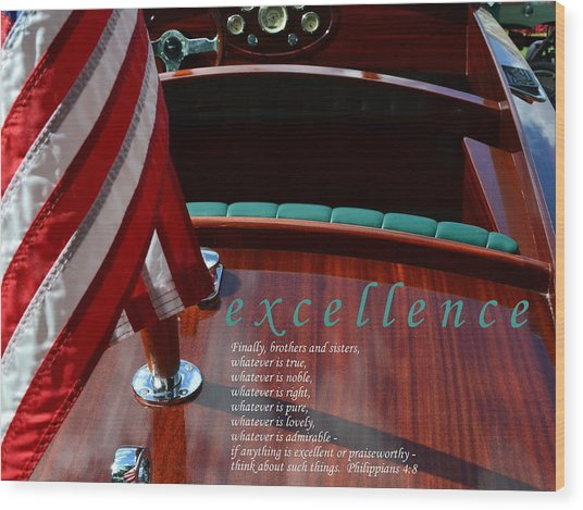 Excellence Wood Print