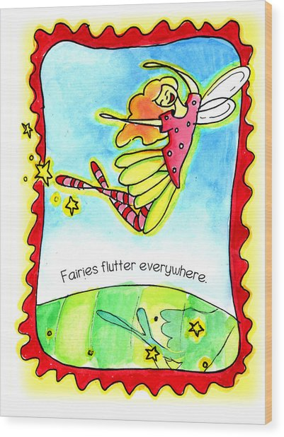 Fairies Flutter Everywhere Wood Print