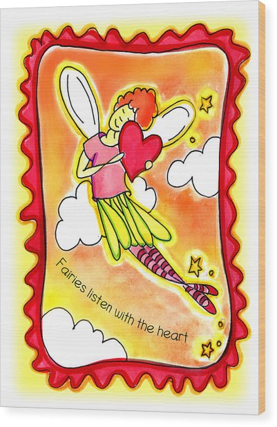 Fairies Litsten With The Heart  Wood Print