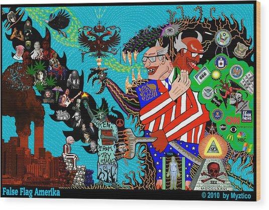 False Flag Amerika Wood Print by Myztico Campo