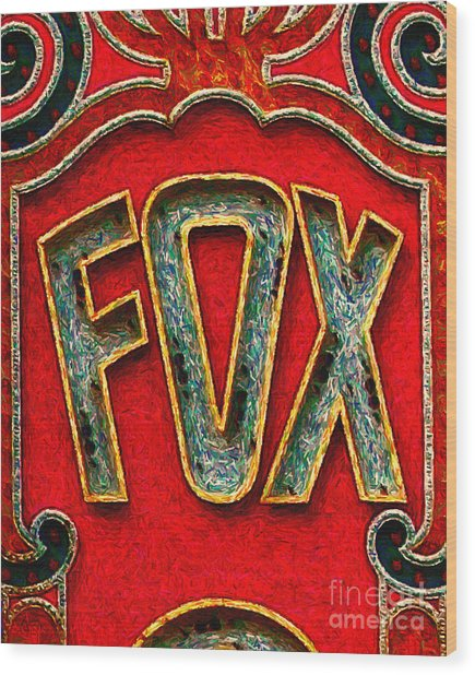 Fox Theater Oakland Sign Wood Print by Wingsdomain Art and Photography