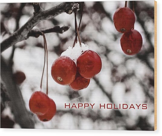 Happy Holidays Berries Wood Print