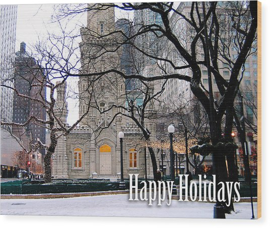 Happy Holidays From Chicago Wood Print