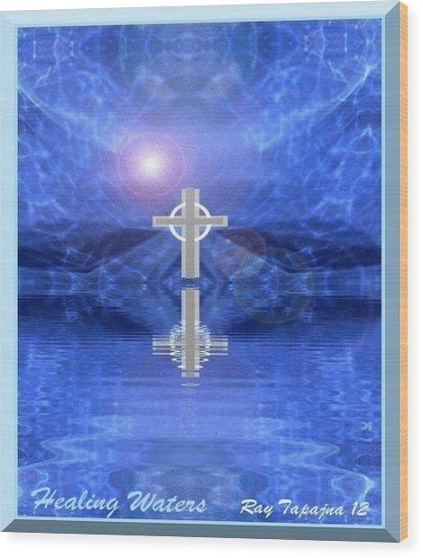 Healing Waters Wood Print