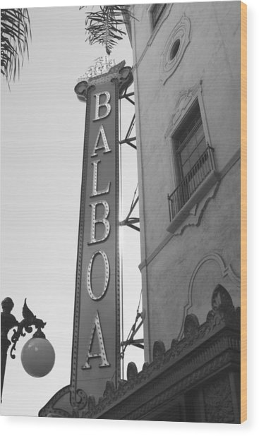 Historic Balboa Theater Wood Print