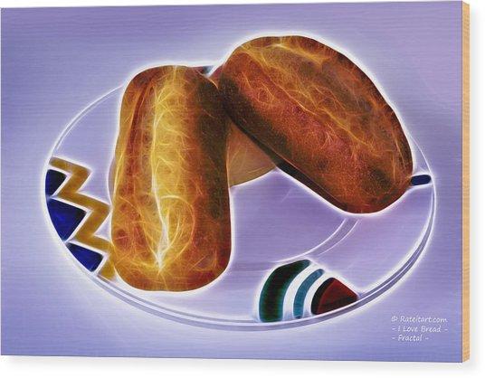 I Love Bread Wood Print