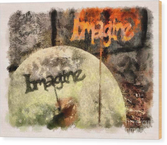 Imagine Wood Print by Clare VanderVeen