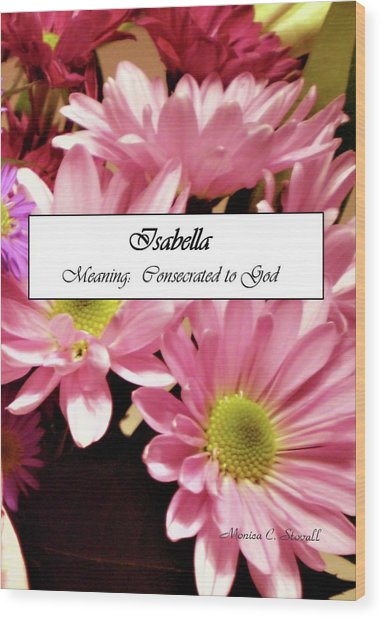 Isabella - Name Poster Wood Print