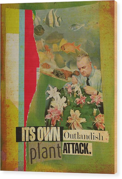 It's Own Outlandish Plant Attack Wood Print by Adam Kissel
