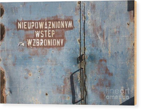 Keep Out Warning Sign Wood Print
