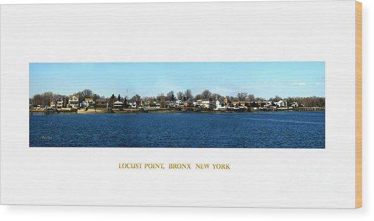 Locust Point Bronx New York Wood Print