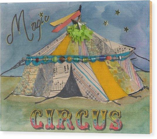 Magic Circus Wood Print