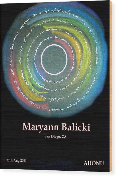 Maryann Balicki Wood Print