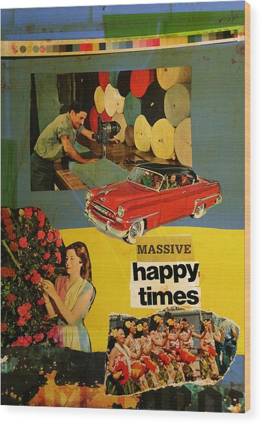 Massive Happy Times Wood Print by Adam Kissel