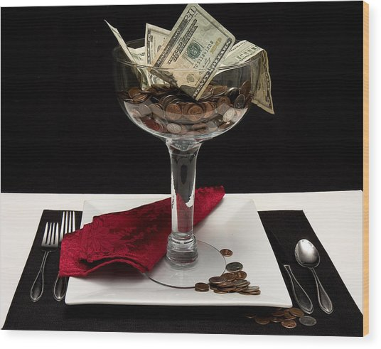 Money Is Served Wood Print by Trudy Wilkerson