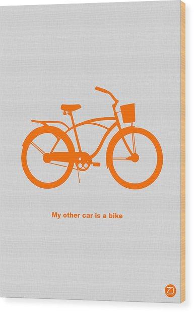 My Other Car Is Bike Wood Print