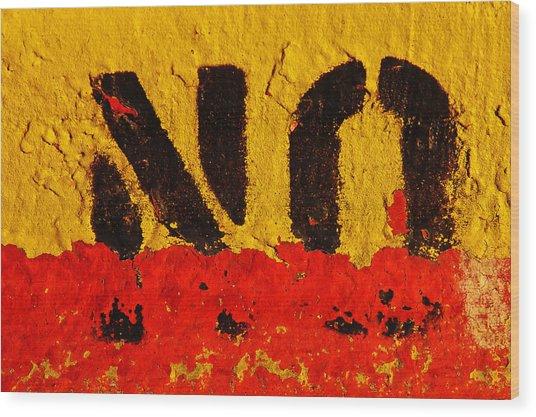 No Means No Wood Print