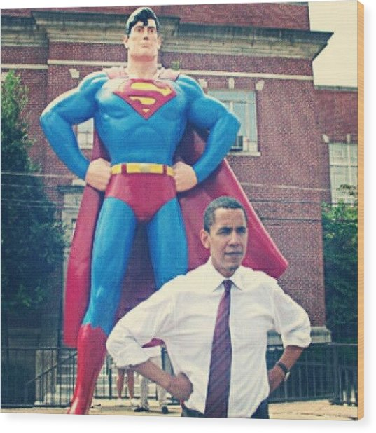 #obama And His #superman #alter-ego Wood Print