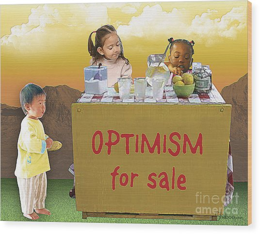 Optimism For Sale Wood Print