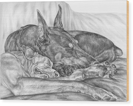 Pleasant Dreams - Doberman Pinscher Dog Art Print Wood Print