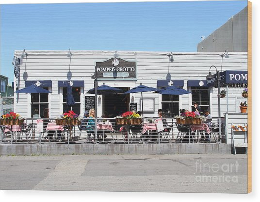 Pompeis Grotto Restaurant . Fishermans Wharf . San Francisco California . 7d14197 Wood Print by Wingsdomain Art and Photography