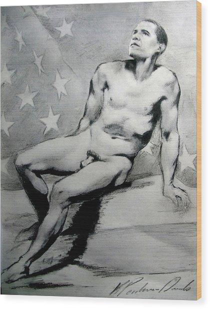President Barack Obama Nude Study Wood Print by Karine Percheron-Daniels