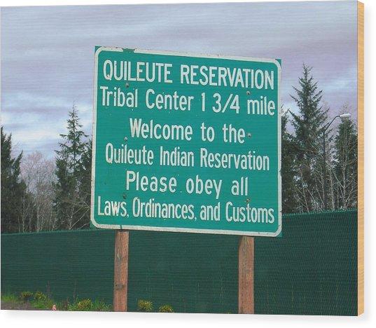Quileute Reservation La Push Wood Print