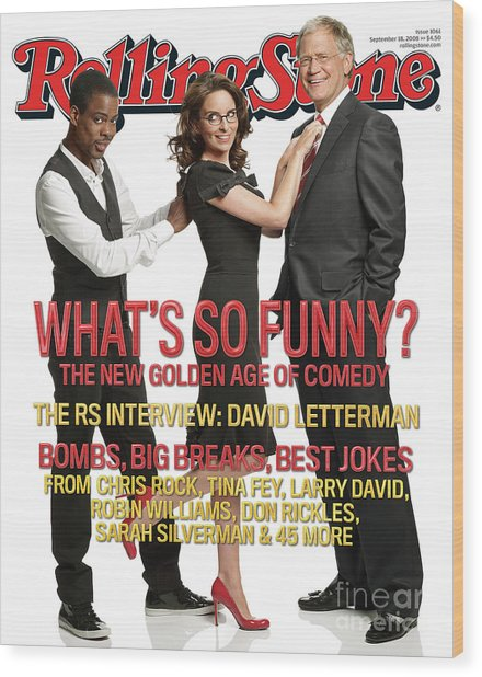 Rolling Stone Cover - Volume #1061 - 9/18/2008 - Chris Rock, Tina Fey, Sarah Silverman Wood Print