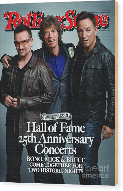 Rolling Stone Cover - Volume #1092 - 11/26/2009 - Bono, Mick Jagger, And Bruce Springsteen Wood Print