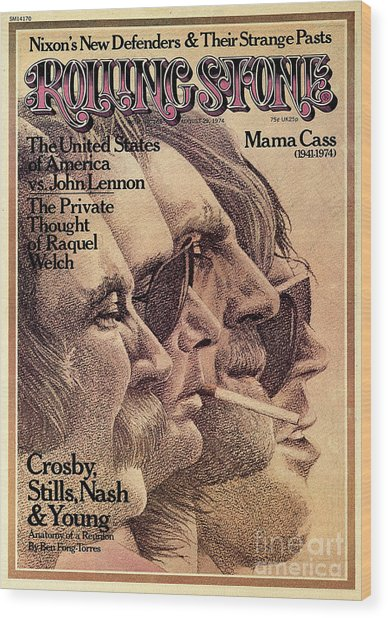 Rolling Stone Cover - Volume #168 - 8/29/1974 - Crosby, Still, Nash And Young Wood Print by Dugard Stermer