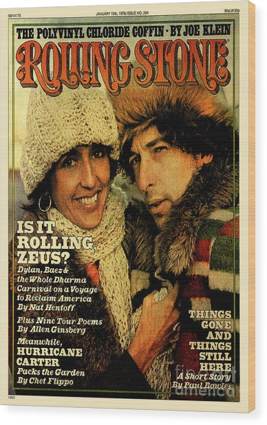 Rolling Stone Cover - Volume #204 - 1/15/1976 - Joan Baez And Bob Dylan Wood Print by Ken Regan