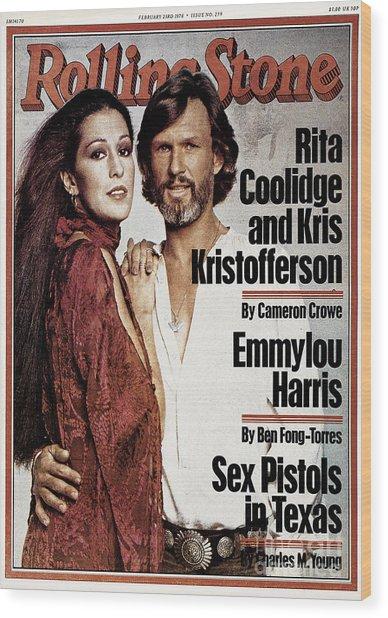 Rolling Stone Cover - Volume #259 - 2/23/1978 - Rita Coolidge And Kris Kristopherson Wood Print