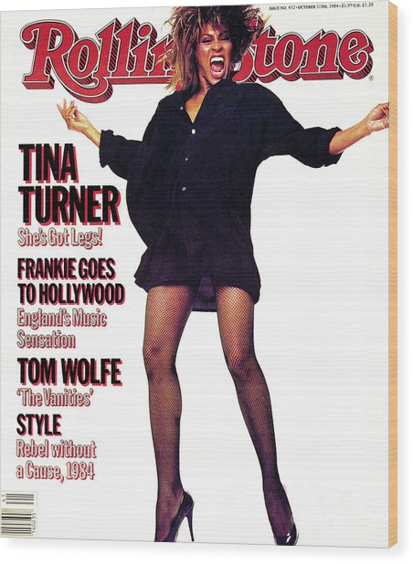 Rolling Stone Cover - Volume #432 - 10/11/1984 - Tina Turner Wood Print by Steve Meisel