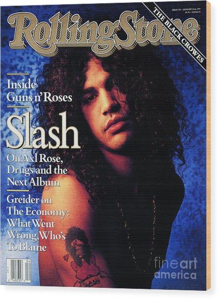 Rolling Stone Cover - Volume #596 - 1/24/1991 - Slash Wood Print