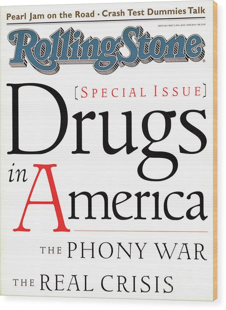 Rolling Stone Cover - Volume #681 - 5/5/1994 - Drugs In America Wood Print