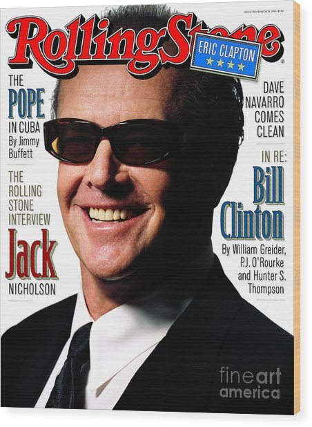 Rolling Stone Cover - Volume #782 - 3/19/1998 - Jack Nicholson Wood Print by Albert Watson