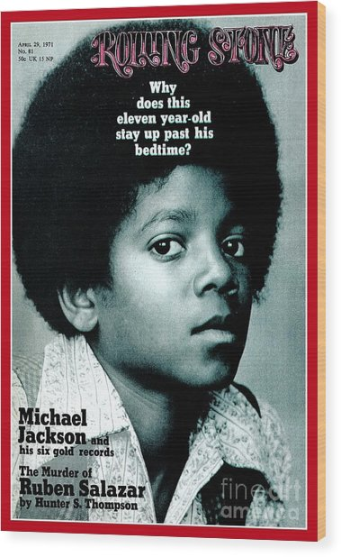 Rolling Stone Cover - Volume #81 - 4/29/1971 - Michael Jackson Wood Print by Henry Diltz