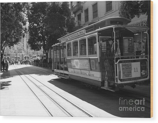 San Francisco Cable Cars At The Powell Street Cable Car Turnaround - 5d17963 - Black And White Wood Print by Wingsdomain Art and Photography