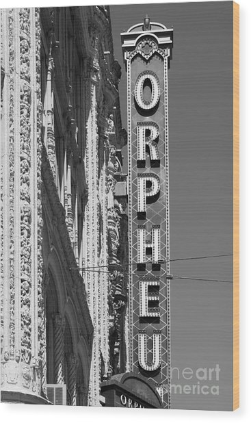 San Francisco Orpheum Theatre - 5d17996 - Black And White Wood Print by Wingsdomain Art and Photography