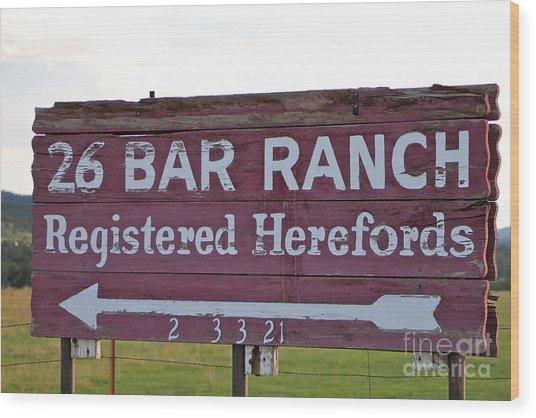 Sign Of John Waynes Old Ranch Wood Print